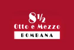 8 ½ Otto e Mezzo BOMBANA